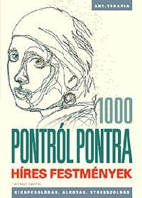 1000 pontról pontra - Híres festmények (Új példány, megvásárolható, de nem kölcsönözhető!)