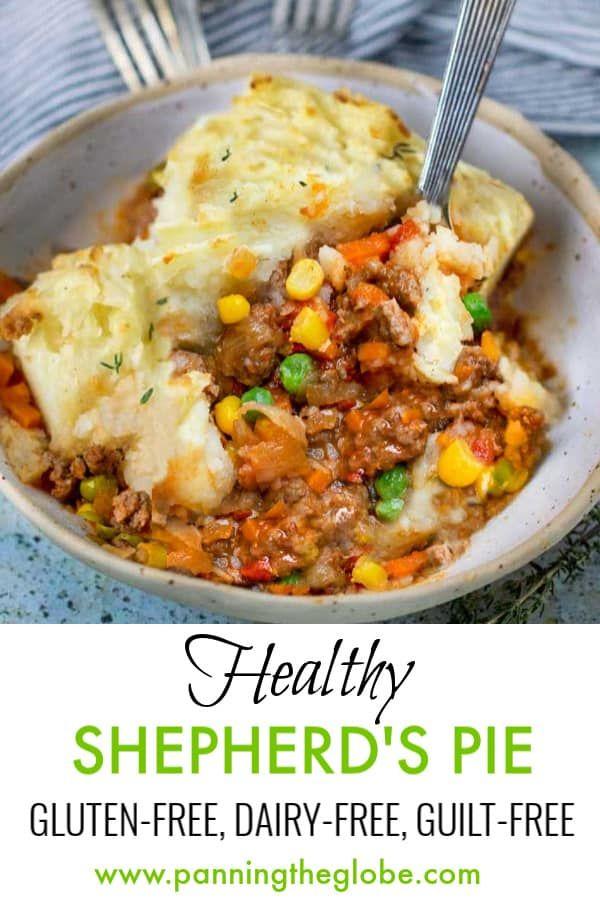 Healthy Shepherd S Pie Recipe L Panning The Globe Recipe In 2020 Dairy Free Recipes Dinner Gluten Free Dairy Free Recipes Free Casserole Recipes