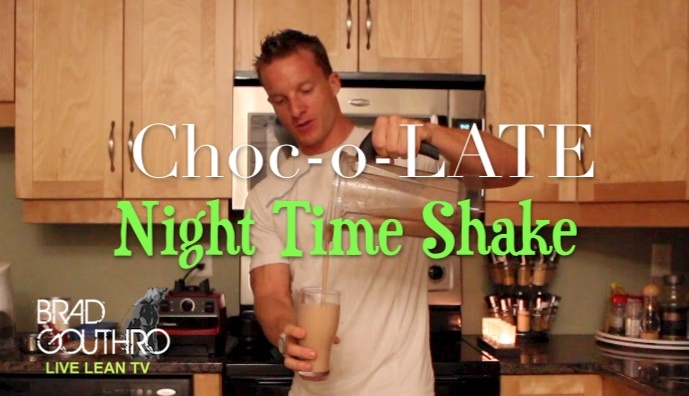 Best Late Night Healthy Snack - Choc-o-LATE Night Time Shake --> full recipe/vid/nutrition info at: http://www.bradgouthrofitness.com/best-late-night-healthy-snack-choc-o-late-night-shake/
