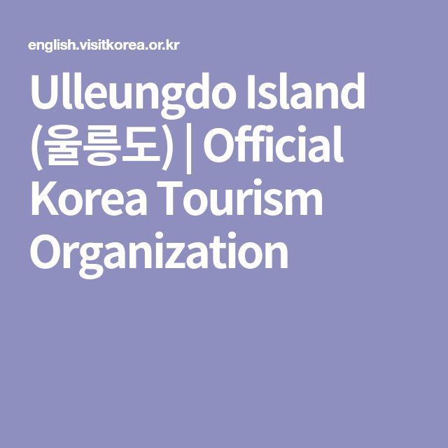 Ulleungdo Island (울릉도) | Official Korea Tourism Organization