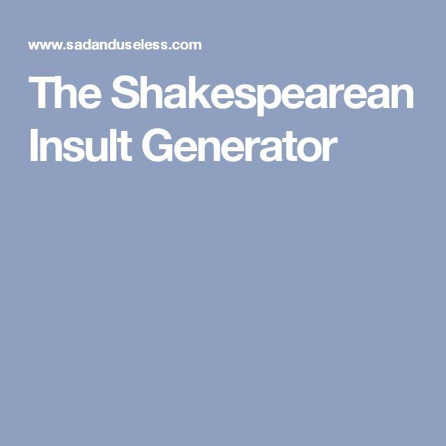 The Shakespearean Insult Generator