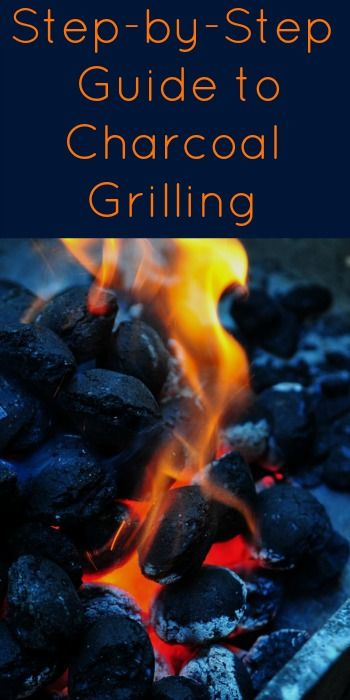 Step-by-Step Guide to Charcoal Grilling. Summer means time to grill! Learn how to light the coals for a charcoal grill and enjoy some summer BBQ | Nurture Her Nature