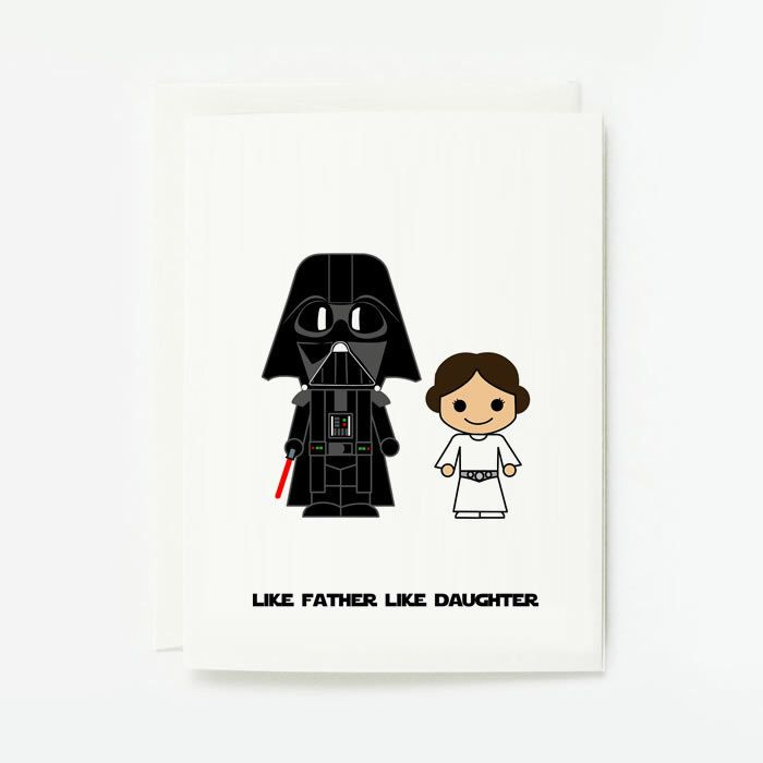 Father Day Card, Birthday Gift, Like Father Like Daughter, Darth Vader, Starwars - White background by loopzart on Etsy https://www.etsy.com/listing/183076087/father-day-card-birthday-gift-like