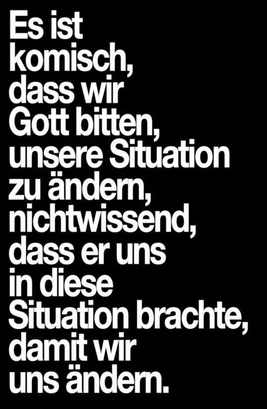 Manchmal ändert Gott nicht die Situation, in der wir sind, weil er will, dass d... - http://1pic4u.com/2015/09/03/manchmal-aendert-gott-nicht-die-situation-in-der-wir-sind-weil-er-will-dass-d/