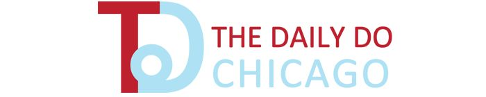 The Daily Do Chicago - Things to do in Chicago today and everyday