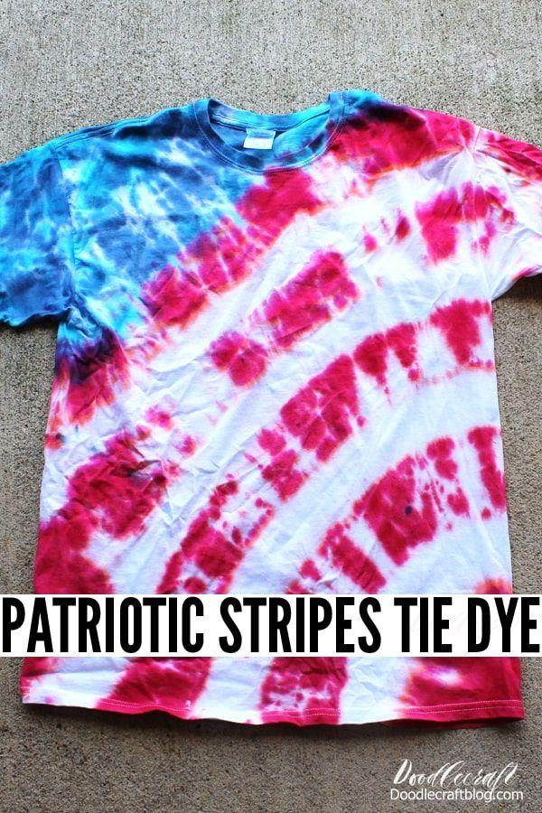 Patriotic Usa Flag Tie Dye Shirt Tutorial In 2020 Tie Dye Tutorial Tie Dye Shirts Patterns Diy Tie Dye Shirts