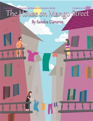 Brand Spanking New!  The House on Mango Street Literature Guide - CCSS Aligned