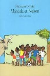 Critiques, citations, extraits de Mandela et Nelson de Hermann Schulz. Mandela et Nelson sont jumeaux. Ils ont 11 ans et vivent à Bagamoyo, e...