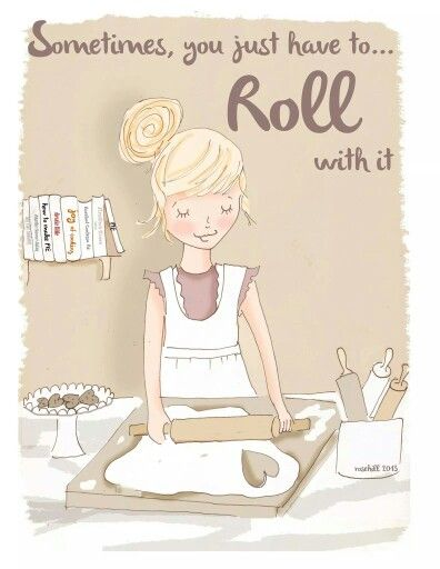 Sometimes you just have to roll with it. - Rose Hill Designs: Heather Stillufsen