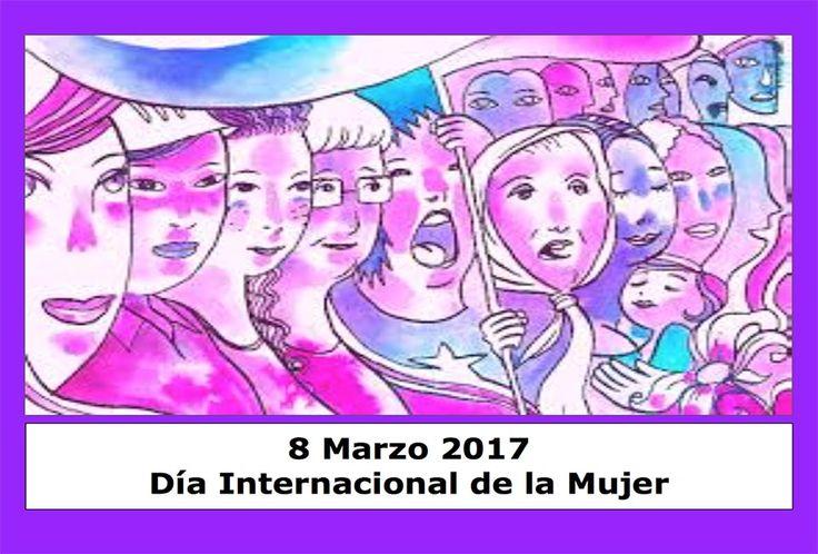 8Marzo-2017. El Día Internacional de la Mujer es una fecha que se celebra en muchos países del mundo desde finales del siglo XIX.