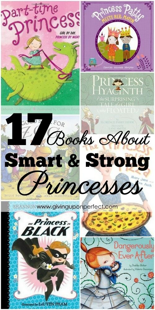 15+ Princess Books for Smart, Strong Girls | via givinguponperfect.com