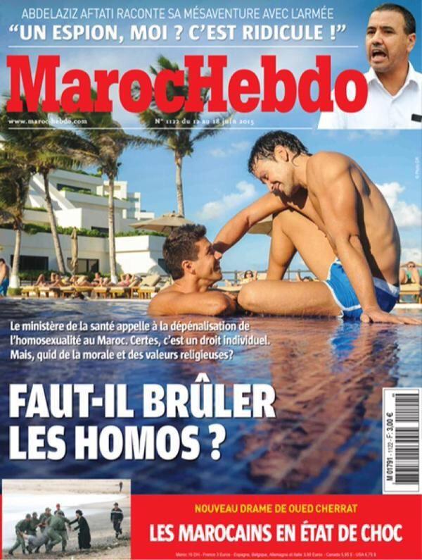 """La une de Maroc Hebdo va rapidement fait le tour du Web puisque l'hebdo se demande s'il """"faut brûler les homos"""".  Le magazine sera retiré des kiosques, mais encore aujourd'hui,en tapant Maroc Hebdo, on tombe sur ces images en premier sur Google:  Enseignements:   Faut-il plus de commentaires?"""