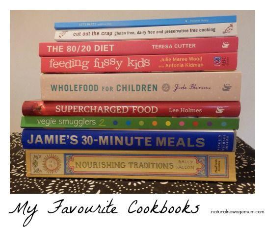 My Favourite Cookbooks - Natural New Age Mum