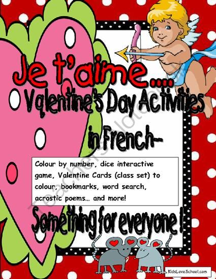 Valentines Day Activities-in FRENCH! FUN and Games Galore... from KidsLoveSchool! on TeachersNotebook.com -  (27 pages)  - This booklet contains:  color by number, word searches, acrostic poem template, dice game, Valentines Day cards (classroom set) and more....LOTS OF FUN!