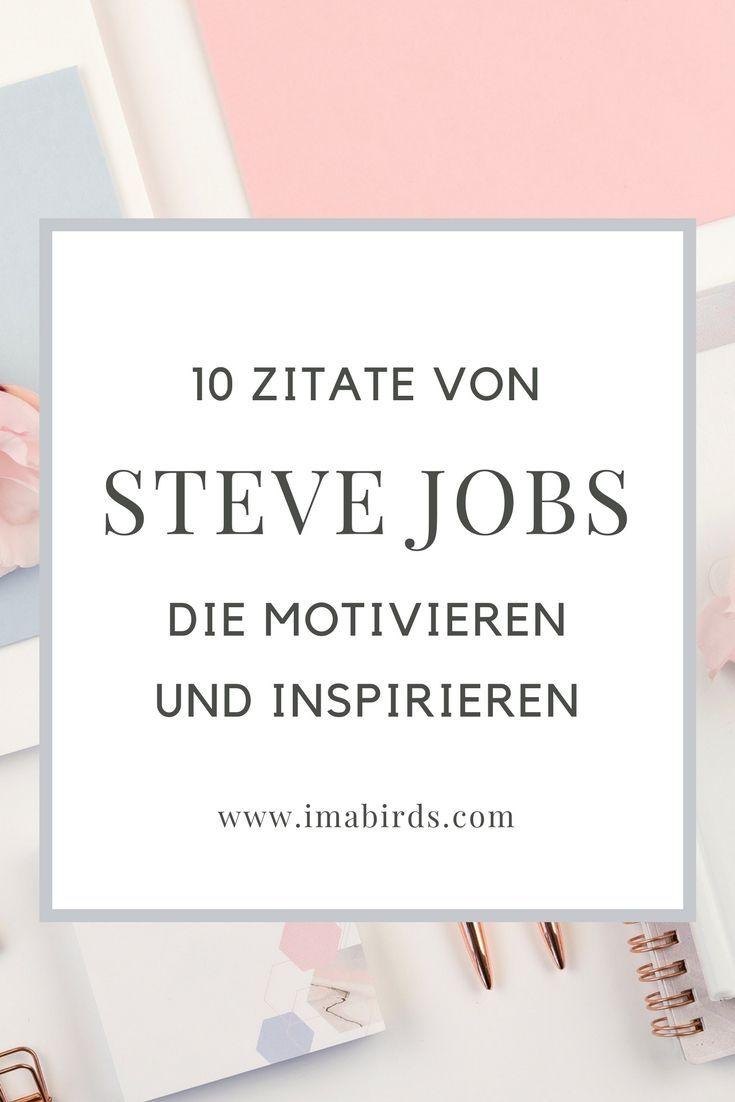 10 Inspirierende Und Motivierende Zitate Von Steve Jobs Steve Jobs Zitate Motivierende Zitate Zitate