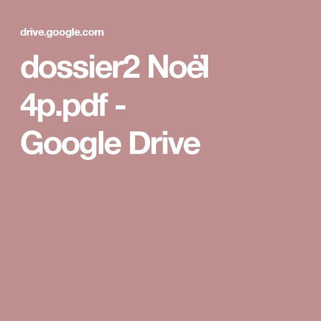 dossier2 Noël 4p.pdf - GoogleDrive