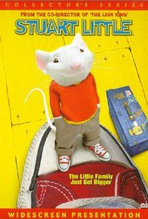 Stuart Little - Can't go wrong with Michael J Fox voicing a mouse.