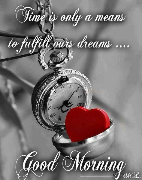 Čas je pouze prostředek  pro splnění naších  snů....