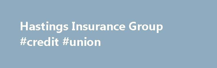 """Hastings Insurance Group #credit #union http://insurance.remmont.com/hastings-insurance-group-credit-union/  #hastings insurance # This is the investor website for Hastings Insurance Group Bondholders. Investors and potential investors interested in Hastings Group Holdings plc please visit Hastings Group . Hastings Insurance Group (""""Group"""") is one of the fastest growing personal lines insurance providers to the UK market, with 1.9 million customers and employing around 2000 colleagues […]The…"""