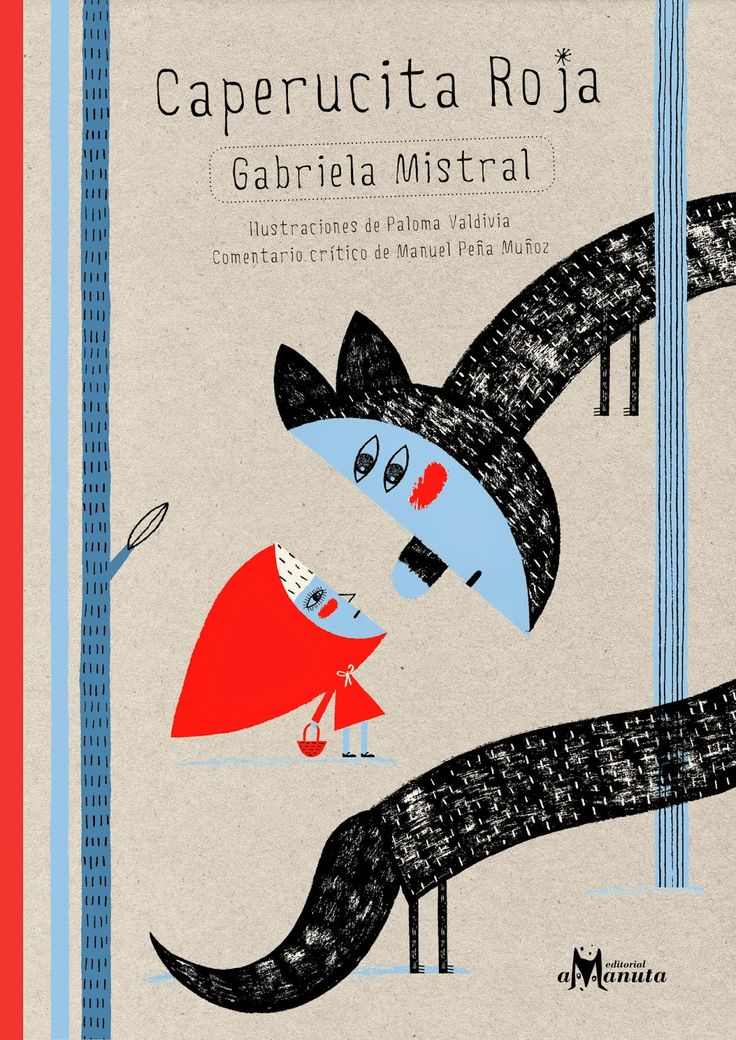 Amazing Book Find in Spanish (Part II) - Caperucita Roja por Gabriela Mistral