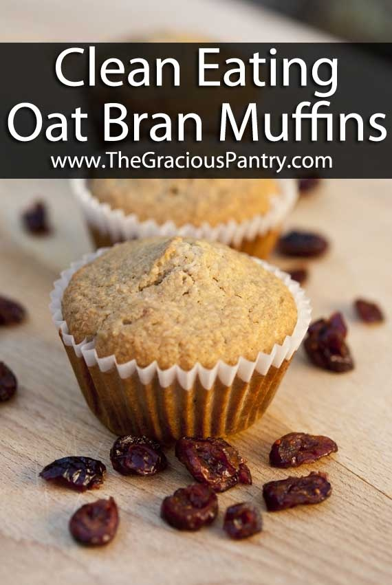 Clean Eating Cranberry Oat Bran Muffins
