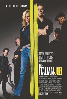 THE ITALIAN JOB.  Director: F. Gary Gray.  Year: 2003.  Cast: Mark Wahlberg, Donald Sutherland, Edward Norton, Jason Statham, Charlize Theron,