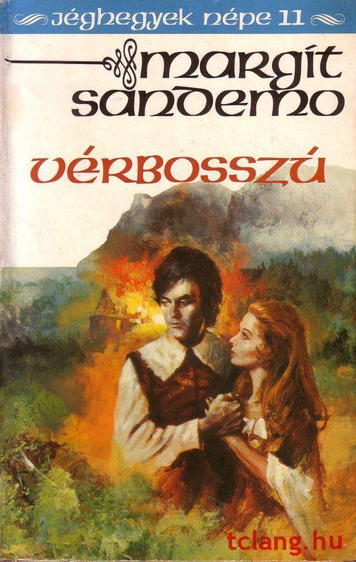Könyvajánló - Margit Sandemo: Jéghegyek népe Vérbosszú című misztikus, történelmi családregénye