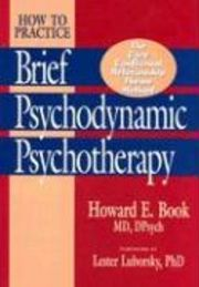 How to Practice Brief Psychodynamic Psychotherapy Core Conflictual Relationship Theme Method  av Howard E Book.Inbunden, 1997