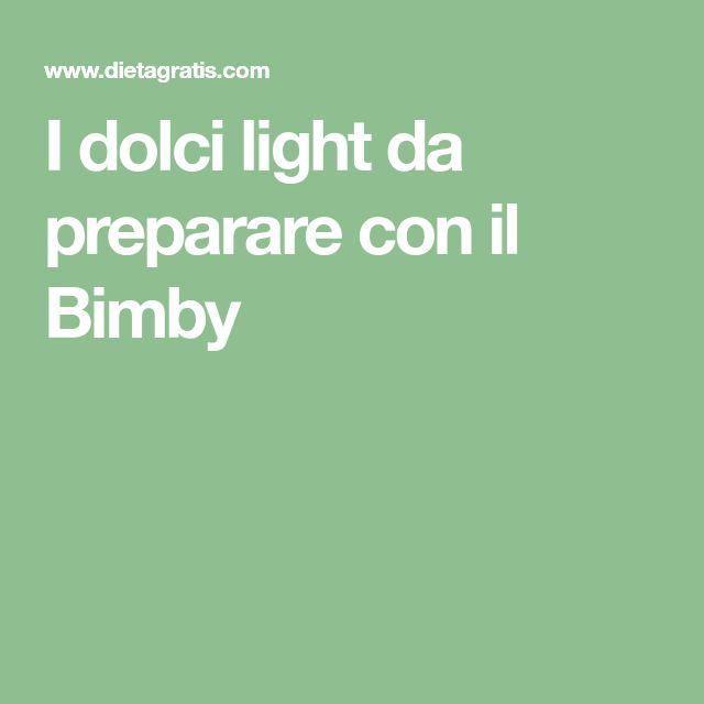 I dolci light da preparare con il Bimby