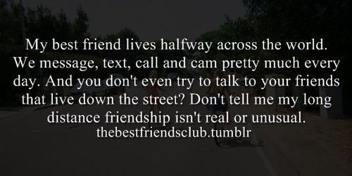 Best Friend, Best Girl Friend, Long Distance, Long