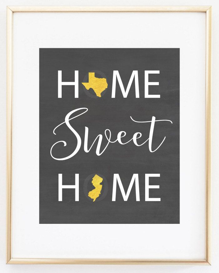 Home Sweet Home Home State Print Home State Sign Chalkboard Art Two State Art Two States Love Couples Gift Long Distance Couple Pin now to view later