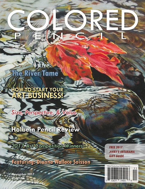 November 2017 issue of COLORED PENCIL Magazine  In this issue: 2017 Art Competition Winners, The Story Behind the Art: The River Tame, Size, Perspective & Value, Holbein Artists' Colored Pencil Review, Starting Your Art Business, & More! Featuring Dianna Wallace Soisson  www.coloredpencilmag.com