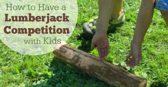 Looking for some lumberjack style historical fun? Create kid friendly versions of professional logging games in a family lumberjack competition. Timber!