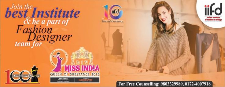 Top Rated Fashion Designing Institute in India  100% Placement. Call Now - 09803329989  Get a chance to be the part of Miss India 2015.  www.iifd.in  #fashion #design #professional #courses #study #india #indian #institute #of #fashion #iifd.in #best #chandigarh #designing #admission #open #now #create #imagine #fashion #law #diploma #degree #masters #fun #learning #jobs #costume #missindia #education #partner #designing #top #institute #in #chandigarh