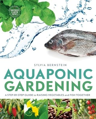 Homestead Survival: Aquaponic Gardening: A Step-By-Step Guide to Raising Vegetables and Fish Together Book: Growing Plants, Books, Rai Vegetables, Stepbystep Guide, Raised Vegetables, Guide To, Gardening, Aquaponics Gardens, Step By Step Guide