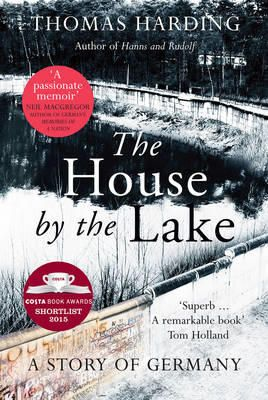 The House by the Lake by Thomas Harding | Angus & Robertson Bookworld | Books - 9780434023233