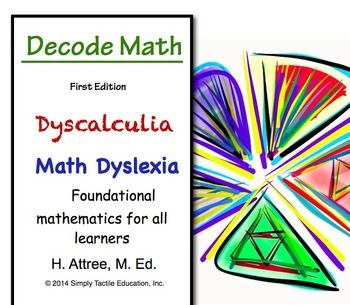 Decode Math - Dyscalculia, Math Dyslexia, Visual Learners