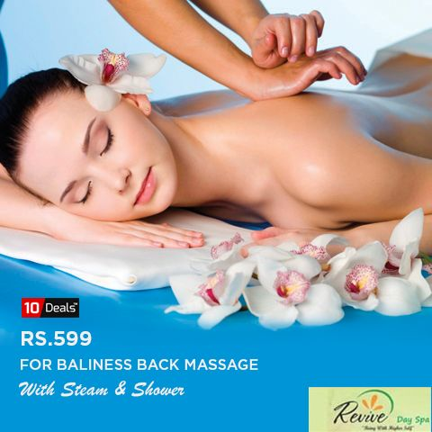 Revive your spirits with exotic #spadeal at Revive day spa - Hotel Rajshree Get Baliness Back Massage With Steam & Shower In Rs. 599 #Beauty #spadelas #Tricity #bodyspa #deals #Mohali #Chandigarh #Panchkula