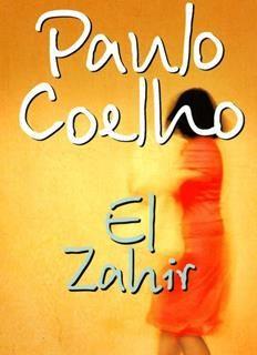 Zahir, El - Paulo Coelho