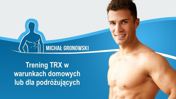 Trening Domatora - Trening w domu na TRX  - Fitness Wideoteka - http://fitnesswideo.tk/trening-domatora-trening-domu-trx-fitness-wideoteka/