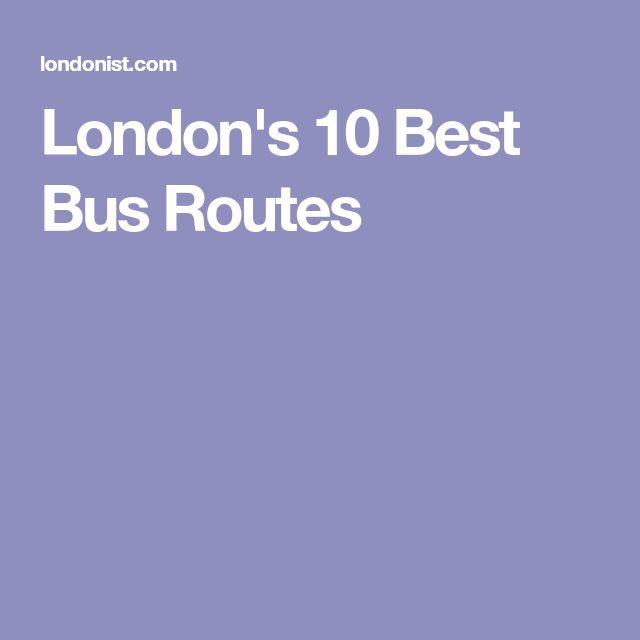 London's 10 Best Bus Routes