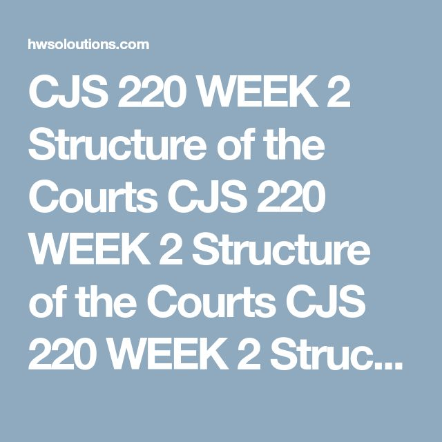 cjs 220 week 6 checkpoint the bail system Cjs 220 week 2 checkpoint structure of the courts for more course tutorials visit wwwshoptutorialcomreview ch 4 of the courts in our criminal justice system.
