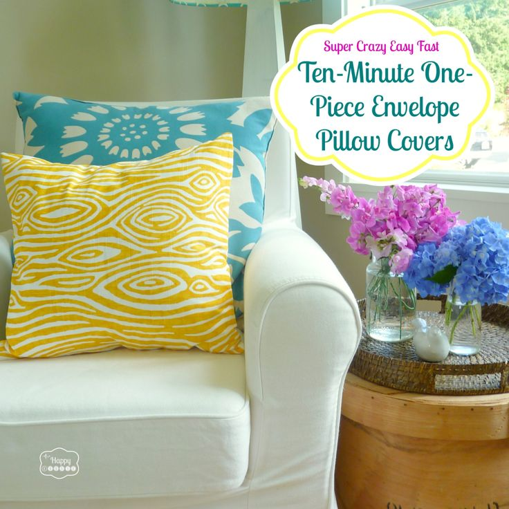 How to make your own DIY Envelope Pillow Covers from one piece of fabric - full tutorial at The Happy Housie