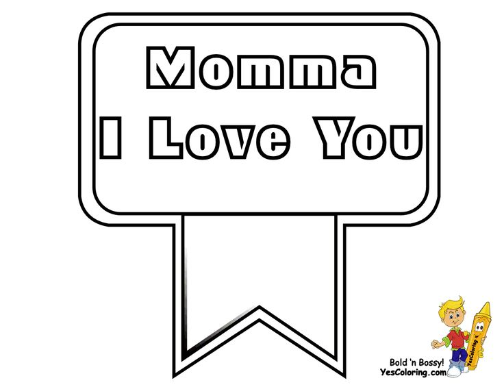 13 Best I Love Mama Coloring Pages Images On Pinterest