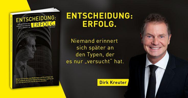 """http://bit.ly/Buch_Empfehlung für alle die mit Vertrieb und Verkauf zu tun haben!  Dirk Kreuter verschenkt seine Erstauflage von """"Entscheidung: Erfolg"""" ! Sichere dir jetzt dein Gratis Exemplar unter folgendem Link http://bit.ly/Buch_Empfehlung ! Die Aktion ist zeitlich begrenzt und daher solltest du dich beeilen!"""