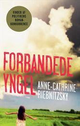 Forbandede yngel af Anne Cathrine Riebnitzsky (Bog, indbundet) - Køb bogen hos SAXO.com