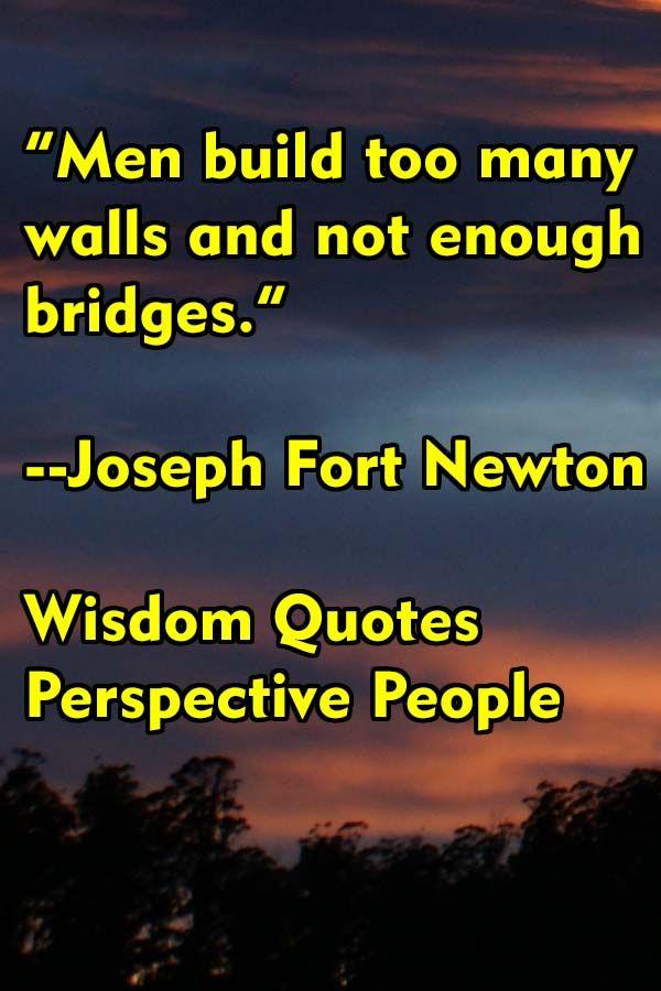 123 Wisdom Quotes Perspective People Wisdom Quotes Wisdom Inspirational Quotes