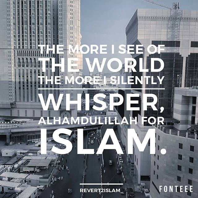Alhamdulillah for Islam ☝❤