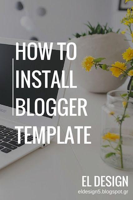 Πως εγκαθιστώ νέο πρότυπο στο blog