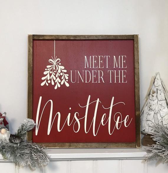 Meet Me Under The Mistletoe , 12×12, farmhouse decor, rustic sign, wood sign, farmhouse sign, Christ